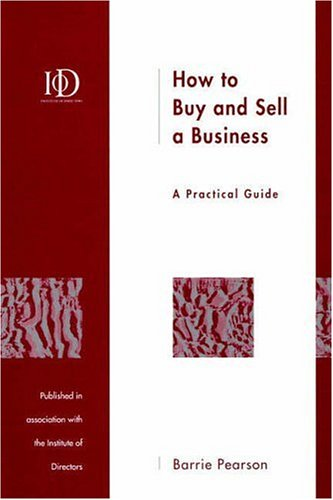 How to Buy and Sell a Business (9780133989267) by Pearson, Barrie