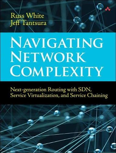 9780133989359: Navigating Network Complexity: Next-generation Routing With Sdn, Service Virtualization, and Service Chaining