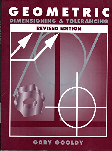9780133989595: Geometric Dimensioning and Tolerancing: Revised Edition