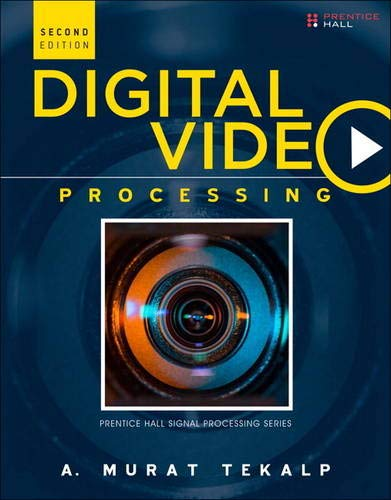 9780133991000: Digital Video Processing (2nd Edition) (Prentice Hall Signal Processing)