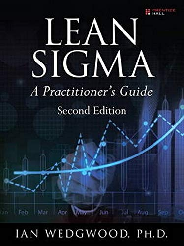 9780133991031: Lean Sigma--A Practitioner's Guide (2nd Edition)