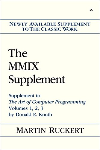 9780133992311: The MMIX Supplement: Supplement to The Art of Computer Programming Volumes 1, 2, 3 by Donald E. Knuth