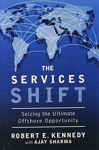 9780133993516: The Services Shift: Seizing the Ultimate Offshore Opportunity (paperback)