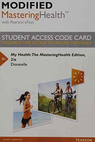 9780133996029: Modified MasteringHealth with Pearson eText -- Standalone Access Card -- for My Health: The MasteringHealth Edition (2nd Edition)
