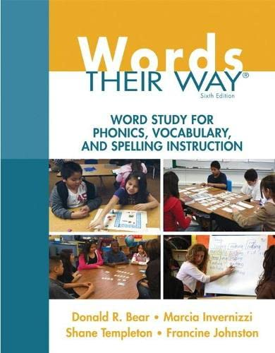 9780133996333: Words Their Way: Word Study for Phonics, Vocabulary, and Spelling Instruction (6th Edition) (Words Their Way Series)