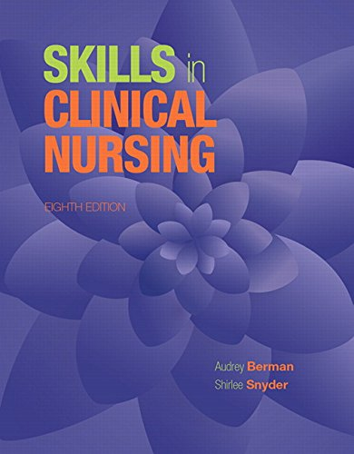 9780133997439: Skills in Clinical Nursing (8th Edition)