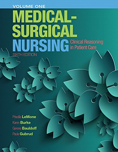 9780133997460: Medical-Surgical Nursing: Clinical Reasoning in Patient Care, Vol. 1 (6th Edition)