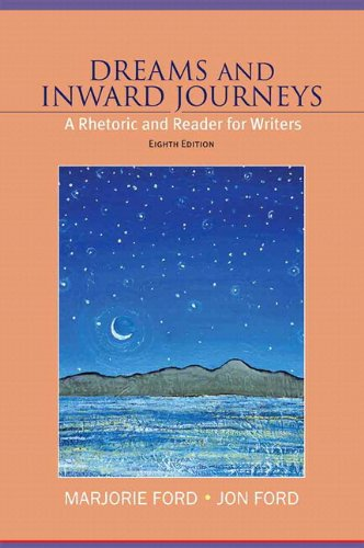 Dreams and Inward JourneysPlus MyWritingLab -- Access Card Package (8th Edition): Ford, Marjorie; ...