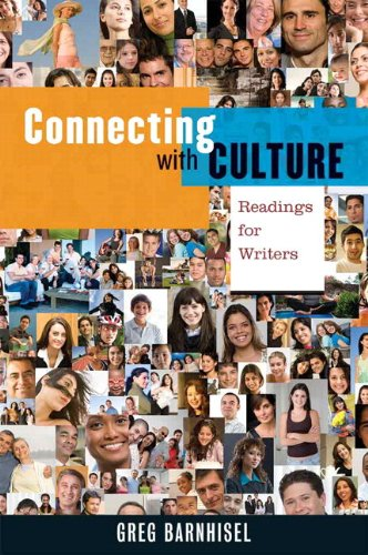 Connecting with Culture: Readings for Writers with MyWritingLab -- Access Card Package: Barnhisel, ...