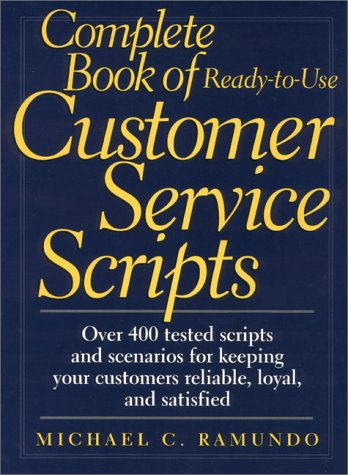 9780133998825: Complete Book of Ready-to-Use Customer Service Scripts