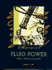 9780133998900: Fluid Power With Applications