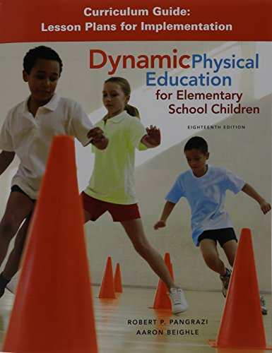 9780134000404: Dynamic Physical Education Curriculum Guide: Lesson Plans for Implementation