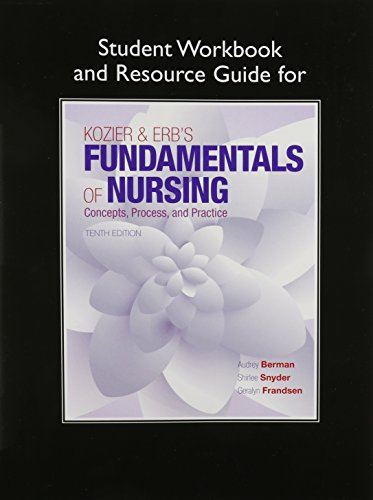 9780134001159: Student Workbook and Resource Guide for Kozier & Erb's Fundamentals of Nursing