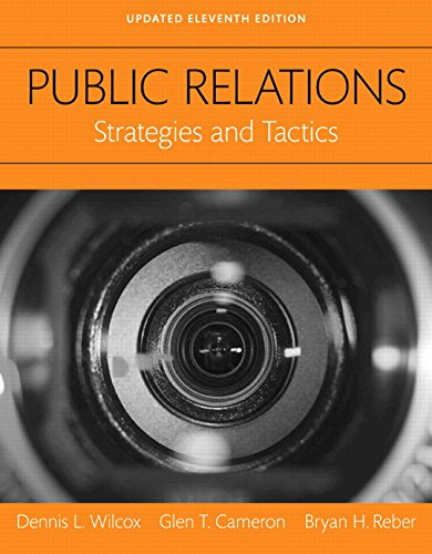 9780134003559: Public Relations: Strategies and Tactics, Books a la Carte (11th Edition)
