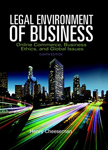 Legal Environment of Business: Online Commerce, Ethics,: Henry R Cheeseman