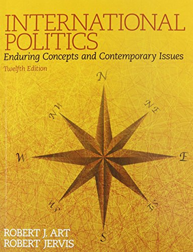 9780134004105: International Politics: Enduring Concepts and Contemporary Issues Plus MySearchLab -- Access Card Package (12th Edition)