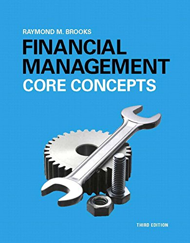 9780134004228: Financial Management: Core Concepts Plus MyLab Finance with Pearson eText -- Access Card Package (3rd Edition) (Pearson Series in Finance)
