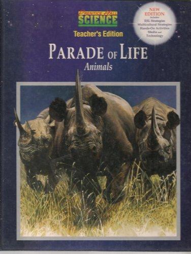 9780134004419: Prentice Hall Parade Of Life Animals Teacher Edition