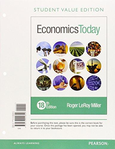9780134004624: Economics Today, Student Value Edition Plus MyLab Economics with Pearson eText -- Access Card Package (18th Edition) (Pearson Series in Economics)