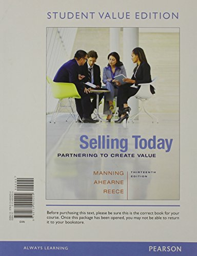 9780134004938: Selling Today: Partnering to Create Value, Student Value Edition Plus 2014 MyMarketingLab with Pearson eText -- Access Card Package (13th Edition)