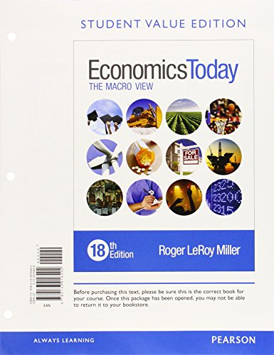 9780134004945: Economics Today: The Macro View, Student Value Edition Plus MyLab Economics with Pearson eText --Access Card Package (18th Edition)