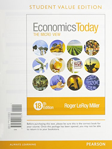 9780134004952: Economics Today: The Micro View, Student Value Edition Plus MyLab Economics with Pearson eText -- Access Card Package (18th Edition)
