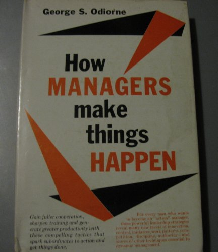 9780134005492: How Managers Make Things Happen