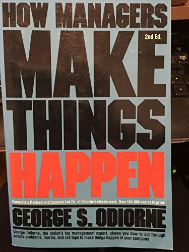 9780134005577: How Managers Make Things Happen