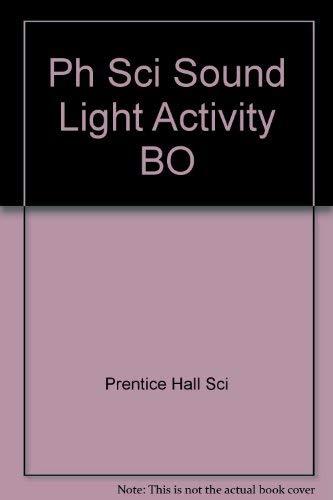 9780134005812: Ph Sci Sound Light Activity BO