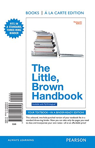 9780134006956: The Little, Brown Handbook, Books a la Carte Edition (13th Edition)