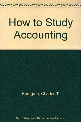 9780134008707: How to Study Accounting