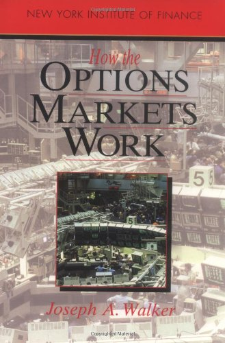 9780134008882: How the Options Market Works (How Wall Street Works)