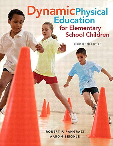 9780134011356: Dynamic Physical Education for Elementary School Children with Curriculum Guide: Lesson Plans (18th Edition)