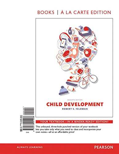 9780134011943: Child Development, Books a la Carte Edition (7th Edition)