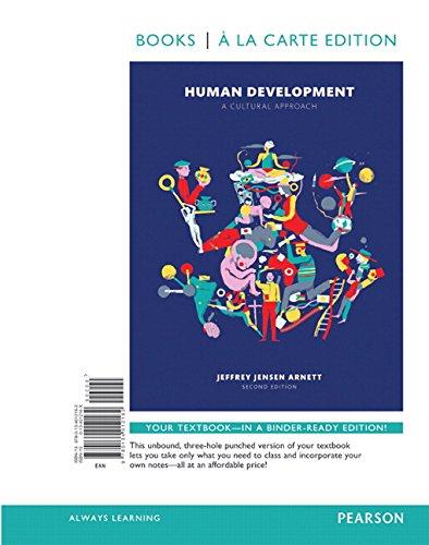 Human Development: A Cultural Approach , Books a la Carte Edition (2nd Edition): Arnett, Jeffrey J.
