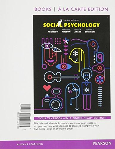 9780134012391: Social Psychology, Books a la Carte Edition (9th Edition)
