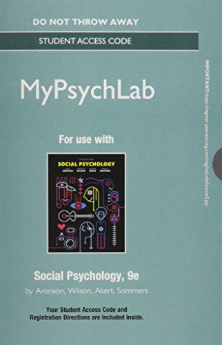 9780134012605: NEW MyLab Psychology without Pearson eText -- Standalone Access Card -- for Social Psychology (9th Edition)