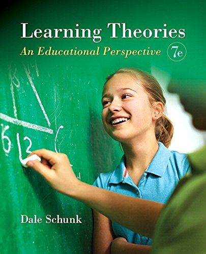 Learning Theories: An Educational Perspective, Pearson eText: Dale H. Schunk