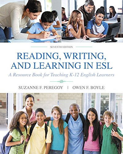 Reading, Writing and Learning in ESL: A Resource Book for Teaching K-12 English Learners (Paperback) 16841466