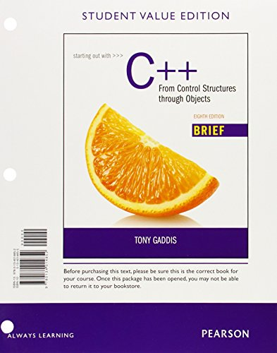 9780134014852: Starting Out with C++: From Control Structures through Objects Brief, Student Value Edition (8th Edition)