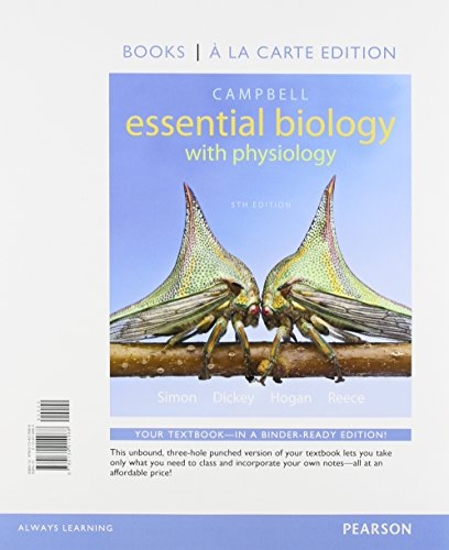 9780134014968: Campbell Essential Biology with Physiology, Books a la Carte Edition (5th Edition)