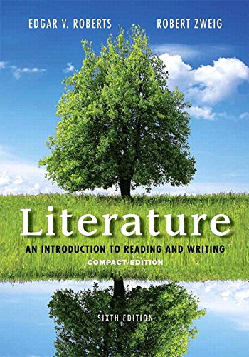 Literature: An Introduction to Reading and Writing, Compact Edition Plus 2014 MyLiteratureLab with e