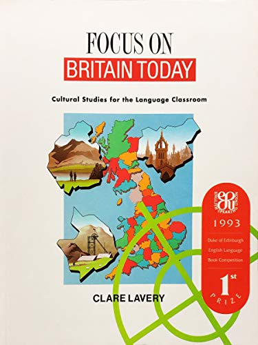 9780134016627: Focus on Britain Today: Cultural Studies for the Language Classroom (Student's Book)
