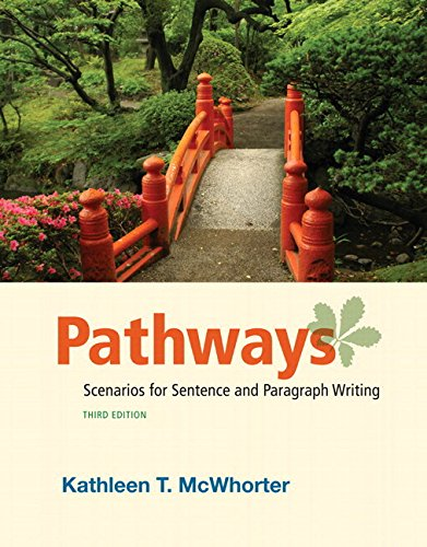 9780134016733: Pathways: Scenarios for Sentence and Paragraph Writing Plus MyWritingLab with eText -- Access Card Package (3rd Edition)