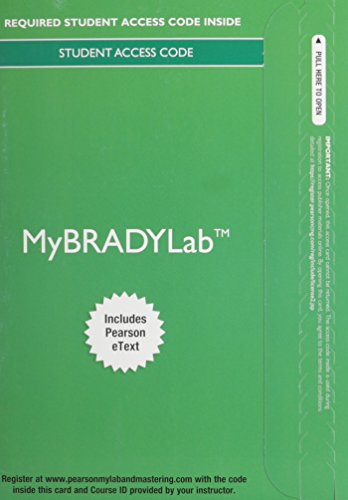 9780134018027: MyLab BRADY with Pearson eText -- Access Card -- for Advanced EMT: A Clinical Reasoning Approach (My Brady Lab)