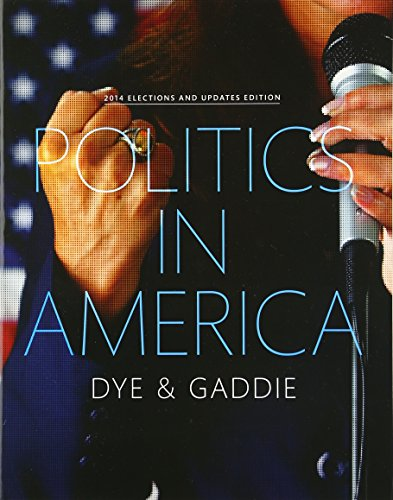 9780134018928: Politics in America, 2014 Elections and Updates Edition (10th Edition)