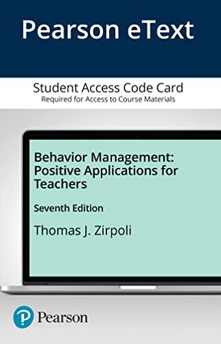 9780134019086: Behavior Management: Positive Applications for Teachers, Enhanced Pearson eText -- Access Card (7th Edition)