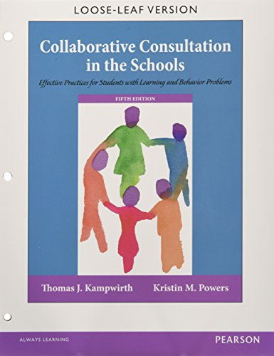 9780134019642: Collaborative Consultation in the Schools: Effective Practices for Students with Learning and Behavior Problems, Enhanced Pearson eText with Loose-Leaf Version -- Access Card Package (5th Edition)