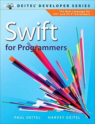 9780134021362: Swift for Programmers (Deitel Developer Series)