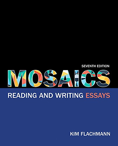 9780134021676: Mosaics: Reading and Writing Essays (7th Edition)